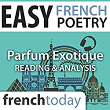 Parfum Exotique (Easy French Poetry): Poetry Reading and Analysis in Easy French Audiobook by Charles Baudelaire Narrated by Camille Chevalier-Karfis