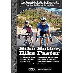 Bike Better, Bike Faster