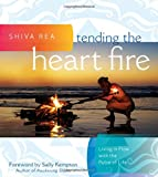img - for Tending the Heart Fire: Living in Flow with the Pulse of Life book / textbook / text book