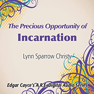 The Precious Opportunity of Incarnation Speech