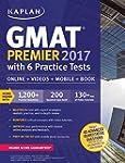 GMAT Premier 2017 with 6 Practice Tes...