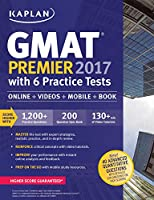 GMAT Premier 2017 with 6 Practice Tests: Online   Book   Videos   Mobile