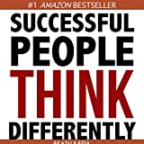 How Successful People Think Differently (English Edition)