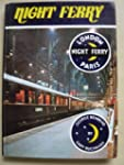 Night Ferry: A Tribute to Britain's O...