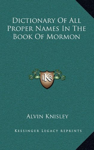Dictionary of All Proper Names in the Book of Mormon