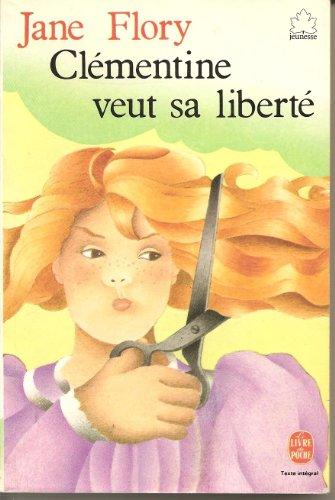 Clémentine veut sa liberté
