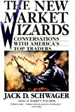 The New Market Wizards: Conversations with America's Top Traders (0887306675) by Jack D. Schwager