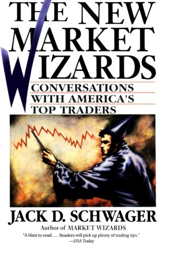 The New Market Wizards: Conversations with America's Top...