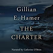 The Charter | [Gillian Hamer]