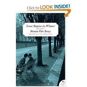 Love Begins in Winter: Five Stories (P.S.) Simon Van Booy