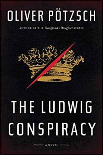 The Ludwig Conspiracy conspiracy history thriller