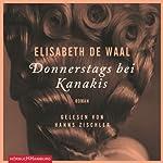 Donnerstags bei Kanakis | Elisabeth de Waal