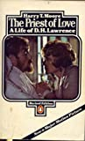 The Priest of Love: The Life of D.H. Lawrence (0140053921) by Moore, Harry T.