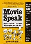 Movie Speak: How to Talk Like You Bel...