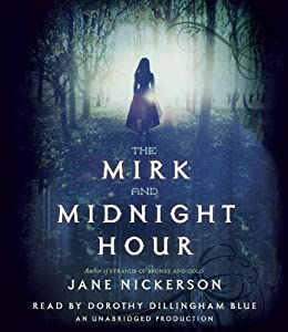 The Mirk and Midnight Hour (REQ) - Jane Nickerson