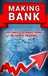 Making Bank: Easy Ways to Make Money...