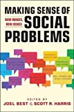 img - for Making Sense of Social Problems: New Images, New Issues (Social Problems, Social Constructions) book / textbook / text book