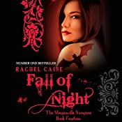 Fall of Night: Morganville Vampires, Book 14 (Unabridged) | Rachel Caine
