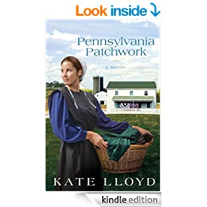 Pennsylvania Patchwork: A Novel (Legacy of Lancaster Trilogy Book 2)
