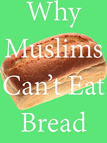 Clip: Why Muslims Can't Eat Bread