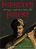 img - for Forbidden Forest: the story of Little John and Robin Hood book / textbook / text book