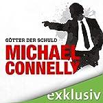 Götter der Schuld (Mickey Haller 4) | Michael Connelly