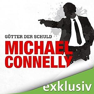 Götter der Schuld (Mickey Haller 4) Hörbuch
