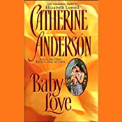 Baby Love | [Catherine Anderson]