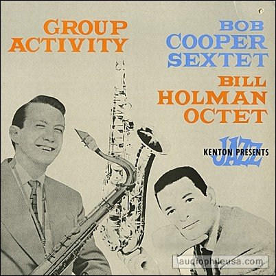 Group Activity (Stan Kenton Presents) by Bob Cooper Sextet, Bill Holman Octet, Bud Shank, Claude Williamson and Howard Roberts