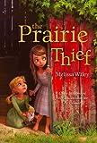 img - for The Prairie Thief book / textbook / text book