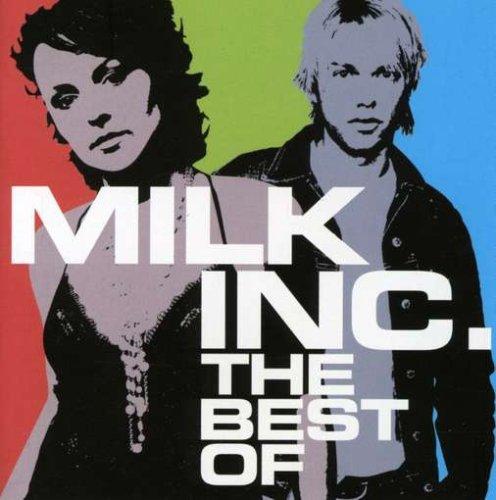 Milk Inc - Best Of Milk Inc - Zortam Music