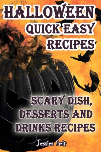 Halloween quick easy recipes. Scary dish, desserts and drinks recipes by Jessica Smit