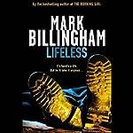 Lifeless: Tom Thorne, Book 5 | Mark Billingham