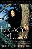 The Legacy of Luna: The Story of a Tree, a Woman and the Struggle to Save the Redwoods