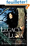 Legacy of Luna: The Story of a Tree,...