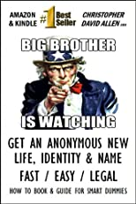 BIG BROTHER IS WATCHING - GET A NEW LIFE WITH PRIVACY - BE PROTECTED - FAST / EASY / CHEAP