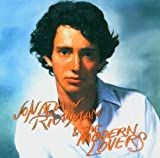 Jonathan Richman Jonathan Richman And The Modern Lovers