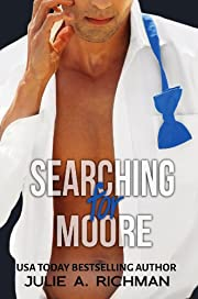 Searching For Moore (Needing Moore Series Book 1)