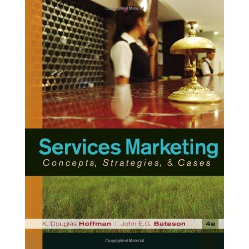 Services Marketing: Concepts Strategies & Cases 4th Edition (repost)