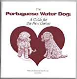 The portuguese water dog: A guide for the new owner