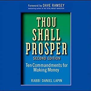 Thou Shall Prosper: Ten Commandments for Making Money | [Daniel Lapin]