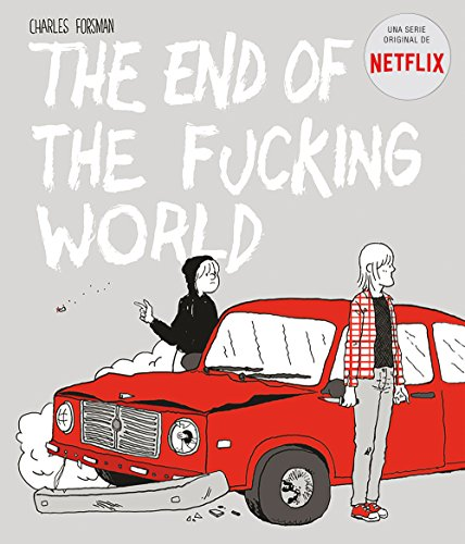 The end of the fucking world  [Forsman, Charles] (Tapa Blanda)