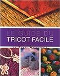 Le guide de tricot facile