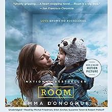 Room: A Novel (       UNABRIDGED) by Emma Donoghue Narrated by Michal Friedman, Ellen Archer, Robert Petkoff, Suzanne Toren
