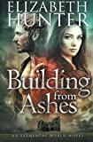 img - for Building From Ashes: Elemental World Book One book / textbook / text book