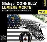 echange, troc Connelly/Michael - Lumiere morte/1 CDMP3/Texte intégral