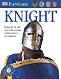 Knight (Eyewitness) (1409373886) by Gravett, Christopher