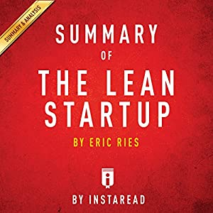 Summary of The Lean Startup, by Eric Ries | Includes Analysis Audiobook