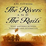 The Rivers and the Rails | Lee Suydam