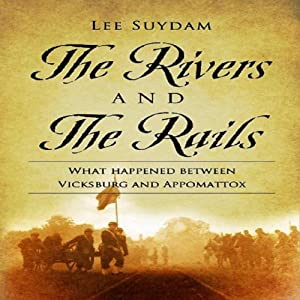 The Rivers and the Rails Audiobook